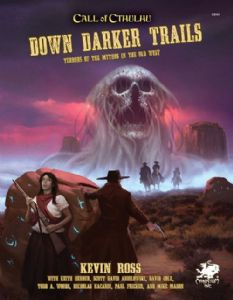 Call of Cthulhu RPG (7th Edition): Down Darker Trails